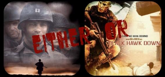 Either/Or – Saving Private Ryan vs Black Hawk Down – Talkingship