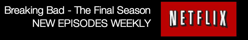 Breaking Bad: The Final Season to Air Weekly on Netflix UK