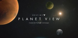 "Explore the World of Destiny With Google ""Planet View"""